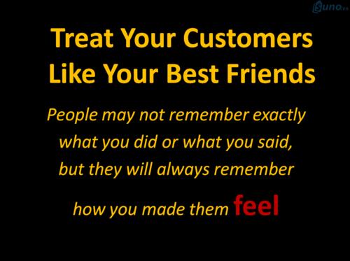 Đối xử với khách hàng như là bạn thân của mình và tỉ lệ chốt đơn hàng thành công của bạn sẽ tăng lên rất nhiều