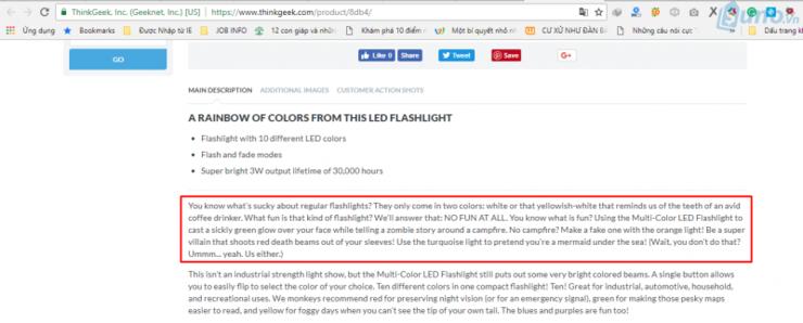 Ví dụ: Đây là cách Think Geek mô tả sản phẩm của đèn pin LED Flashlight mà họ đang bán bằng cách khơi gợi về một tình huống thú vị mà khách hàng có thể sử dụng sản phẩm của họ: Đó là trong buổi cắm trại ban đêm, mọi người có thể sử dụng đèn LED nhiều màu để tạo ra ánh sáng xanh lục trên khuôn mặt để tăng thêm phần rung rợn trong khi kể một câu chuyện về zombie xung quanh lửa trại. Hoặc nếu không có lửa trại thì có thể tạo ra ánh lửa giả với ánh sáng màu da cam từ chiếc đèn LED.