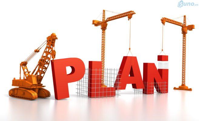 Dù là kinh doanh bất cứ ngành nghề, lĩnh vực nào thì bạn luôn cần phải có một kế hoạch (plan) cụ thể.