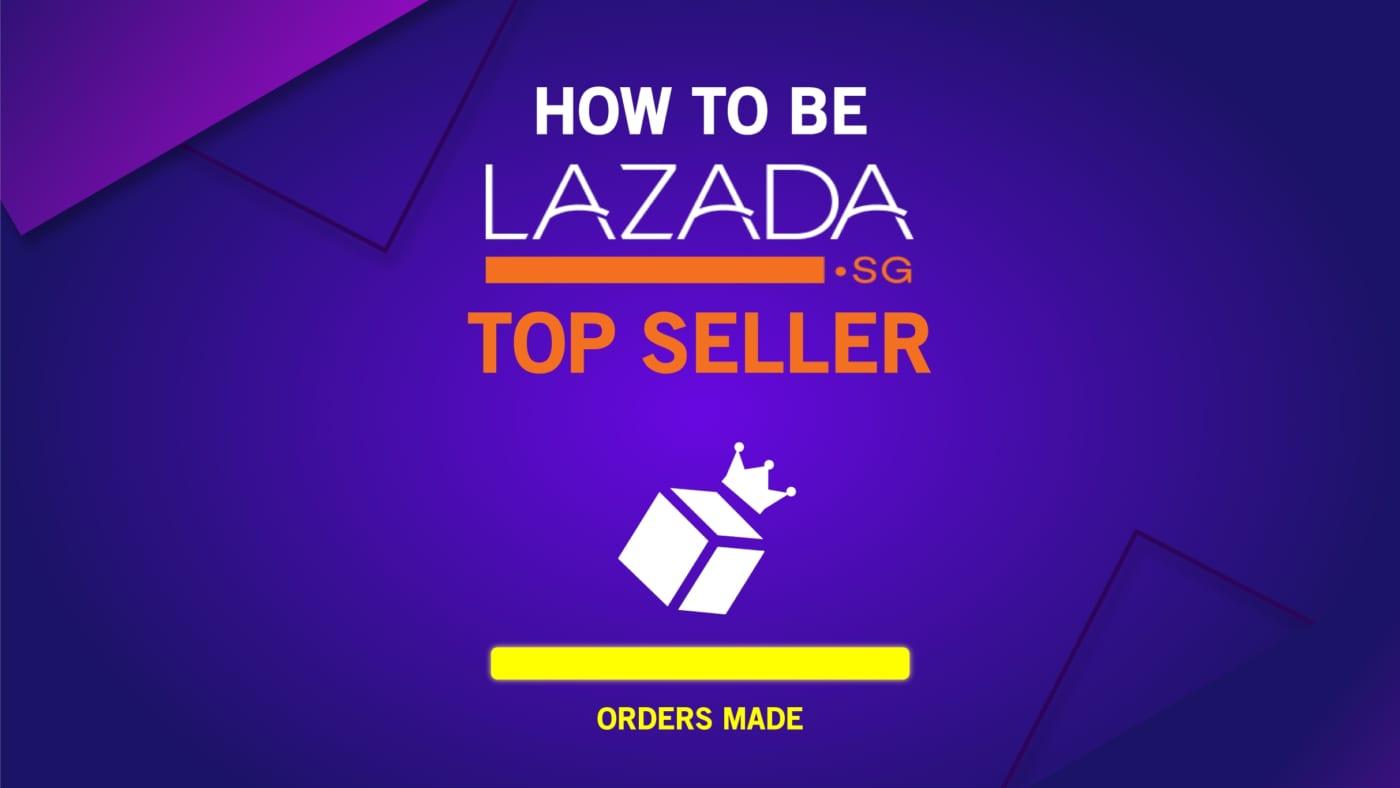 Làm sao để trở thành nhà bán hàng Top Seller trên Lazada?