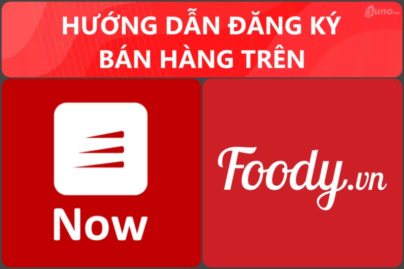 Làm sao để đăng ký bán hàng trên Now - Foody?